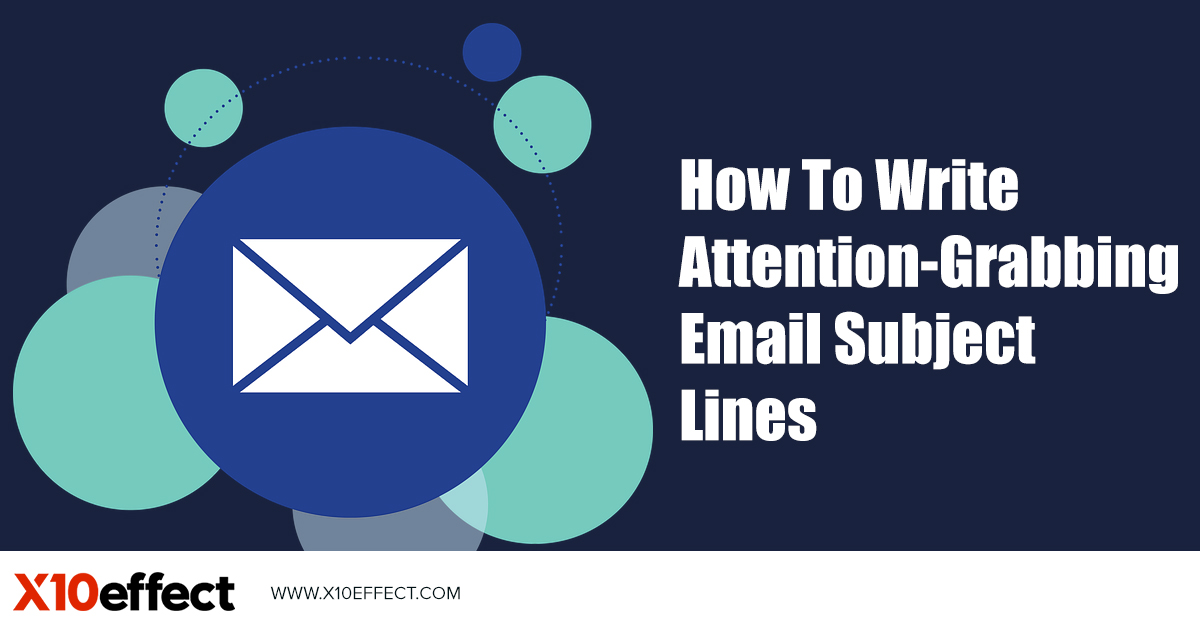 How To Write Attention-Grabbing Email Subject Lines